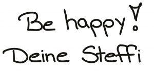 Be happy Deine Steffi